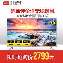 TCL49英寸30核金属4K